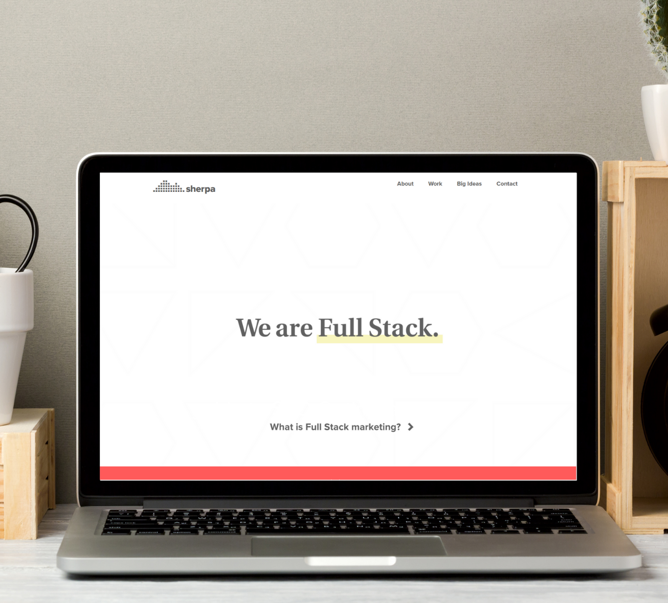 Full-Stack Marketing, What's in it for you?